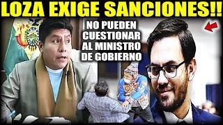 """Leonardo loza: """"Bochorno en la Asamblea – Interpelación al Ministro de Gobierno"""" ¡Pide sanciones!"""