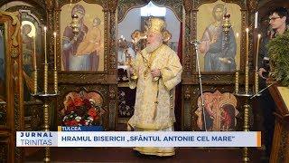 """Hramul Bisericii """"Sfantul Antonie cel Mare"""" din Tulcea"""