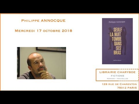 Vidéo de Philippe Annocque