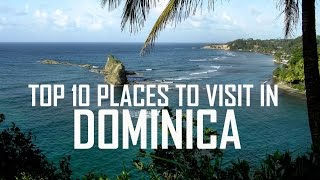 Top 10 Places To Visit in Dominica