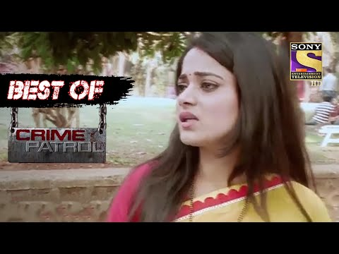 Best Of Crime Patrol - A State Of Disarray - Full Episode