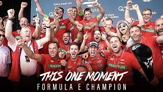 This one moment – Formula E Champion 2017 | ABT Sportsline