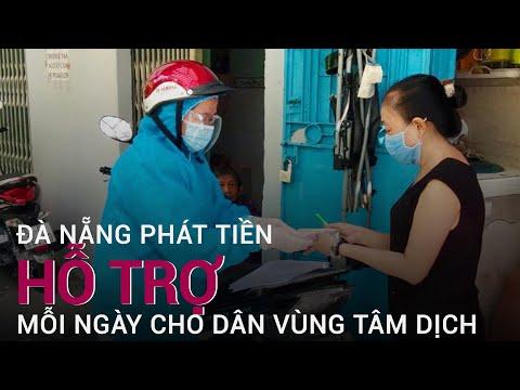 Không để dân đói, Đà Nẵng hỗ trợ ngay mỗi người trong tâm dịch Sơn Trà 40 nghìn đồng/ngày | VTC Now