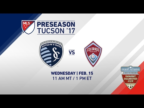 Sporting KC vs Colorado Rapids | Desert Diamond Cup 2017 | LIVE
