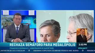 Querétaro no se une al SEMÁFORO de la MEGALÓPOLIS por falta de consenso