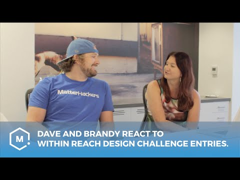 Dave and Brandy react to Within Reach Design Challenge entries.