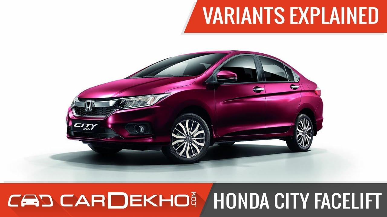2017 Honda City Facelift | Variants Explained
