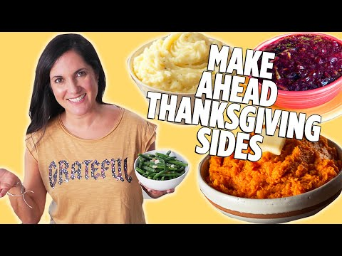 Make All Your Thanksgiving Sides Ahead Of Time | Thanksgiving Holiday Cooking Tips | Allrecipes.com