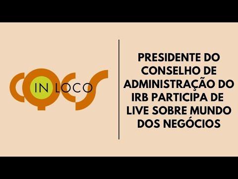 Imagem post: Presidente do Conselho de Administração do IRB participa de live sobre o mundo do negócios