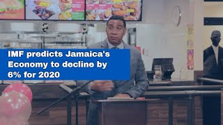 IMF Predicts Jamaica's Economy To Decline By 6% For 2020 | News  | CVMTV
