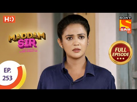 Maddam sir - Ep 253 - Full Episode - 15th July, 2021