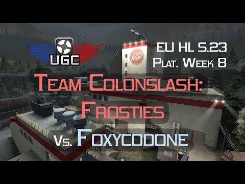 UGC EU HL S23 Plat W8 - Team Colonslash: Frosties vs. Foxycodone