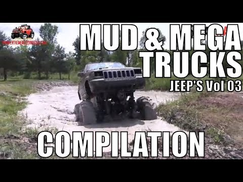 JEEP MUD & MEGA TRUCK MUD COMPILATION 2018 VOL 03