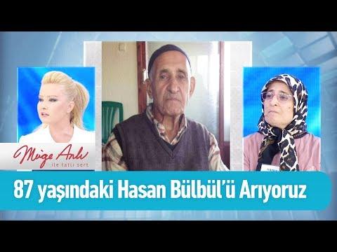 87 Yaşındaki Hasan Bülbül'ü arıyoruz - Müge Anlı ile Tatlı Sert 6 Aralık 2019