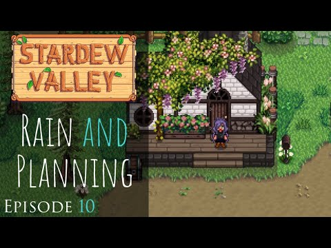 Stardew Valley 1.5 Update   Rain & Planning   Relaxing, Peaceful RP Let s Play   Episode 10