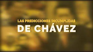 Las predicciones incumplidas de Hugo Chávez
