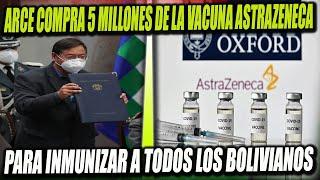 Bolivia comprará 5 Millones de dosis de la Vacuna de Oxford y Astrazeneca