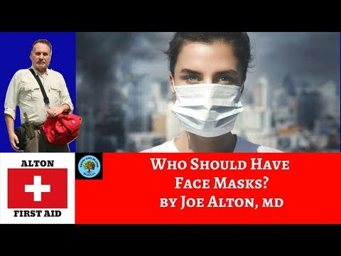Who Should Have Face Masks? By Dr. Alton