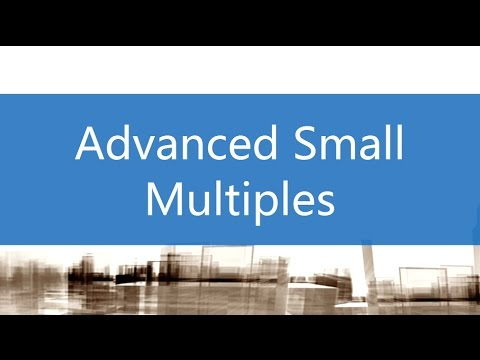Advanced Small Multiples