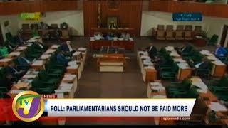 TVJ News: Poll: Parliamentarians Should not be Paid More - March 8 2020