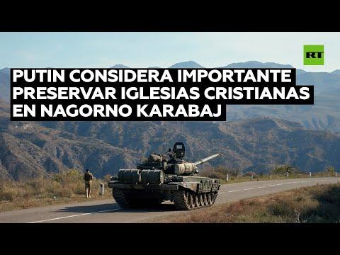 Putin considera importante «asegurar la preservación» de las iglesias cristianas en Nagorno Karabaj