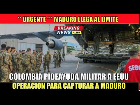 Colombia pide a EEUU ayuda MILITAR para atrapar al criminal de Maduro