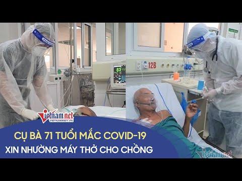 Cụ bà 71 tuổi mắc Covid-19 ở Hà Nội xin nhường máy thở cho chồng