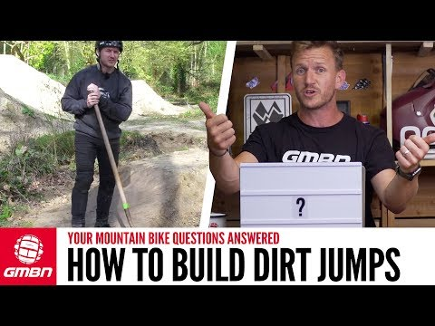 """How Do I Build A Dirt Jump For A Backflip"""" 