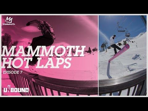 Mammoth Hot Laps 16/17: Episode 7