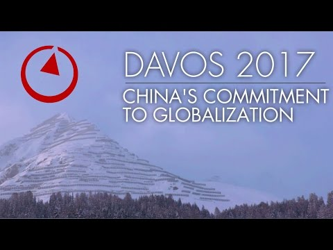 Davos 2017: China's Commitment to Globalization