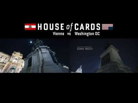House of Cards - Vienna vs Washington DC Side by Side