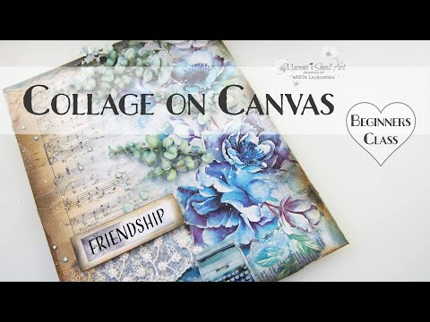 Collage On Canvas Mixed Media Decoupage Tutorial ♥ Maremi's Small Art ♥