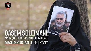 Asesinato de Soleimaní: ¿En qué consiste el conflicto entre Estados Unidos e Irán - El Espectador