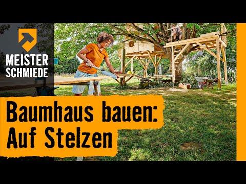 Baumhaus Bauen Auf Stelzen Hornbach Meisterschmiede