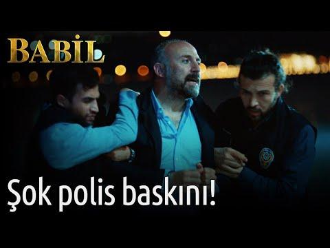 Babil - 13. Bölüm - Şok Polis Baskını!