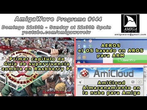Programa #144 - Visión general de la Guía Raspberry Pi de RW, AEROS para ARM y AmiCloud.