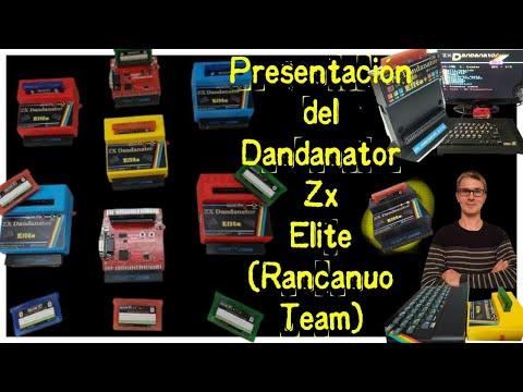 Presentación del Dandanator Zx Elite (Rancanuo Team)