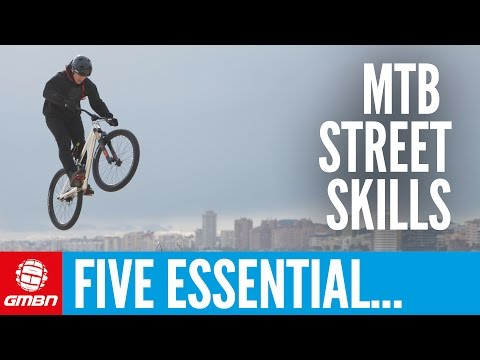 5 Essential Mountain Bike Street Skills To Master