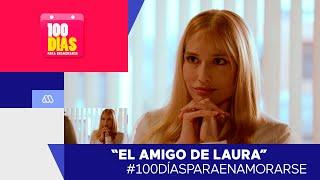 #100DíasParaEnamorarse / El amigo de Laura / Mejores Momentos Capítulo 104 / #Mega