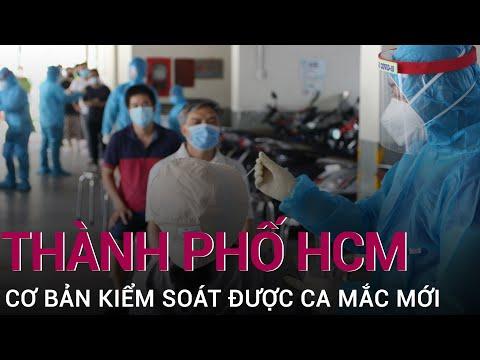 Bí th Nguyn Vn Nên: TPHCM c bn kim soát c các ca lây lan mi | VTC Now