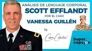 Scott Efflandt por el caso de Vanessa Guillén | Análisis de Lenguaje Corporal | Neurolenguaje