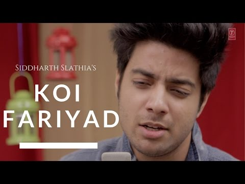 Koi Fariyaad Lyrics - Tum Bin 2   Siddharth Slathia Version