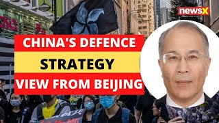 China's Defense Strategy | View From Beijing | NewsX - NEWSXLIVE