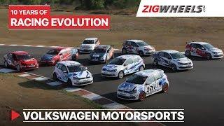 driving 10 years ऑफ racing evolution | फॉक्सवेगन motorsports | zigwheels.com