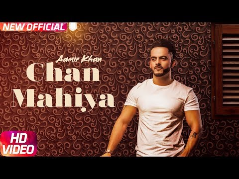 Chann Mahiya-Aamir Khan Video Song