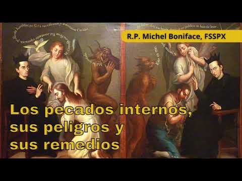 Los pecados internos, sus peligros y sus remedios