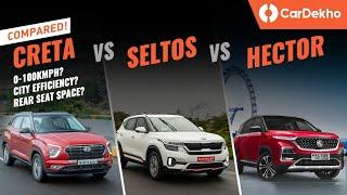 Creta vs Seltos vs Hector: 0-100, Braking, Mileage & More! Petrol-Auto Performance Compared