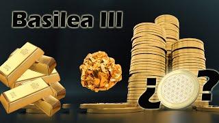 Basilea III: ¿El fin del Oro papel y de la especulación bancaria