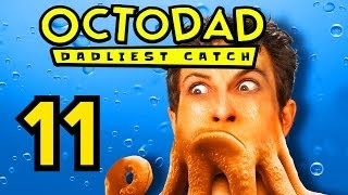 I'M DEAD - Octodad: Dadliest Catch (Part 11)