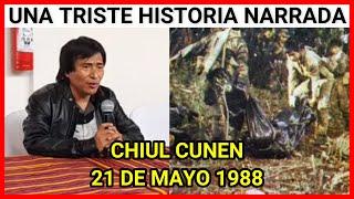 La masacre cometida por el ejército de Guatemala en #Chiul #Cunén, suscitado el 21 de mayo de 1988